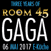 THREE YEARS OF ROOM 45  FEAT. GAGA