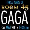 THREE YEARS OF ROOM 45  FEAT. GAGA