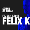 SOUND OF BUTAN PRESENTS DAS LETZTE MAL FELIX KRöCHER