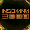 INSOMNIA 3000  END OF 2018